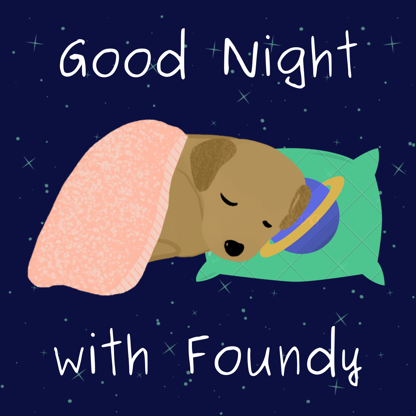 Good Night with Foundy (bedtime stories podcast)