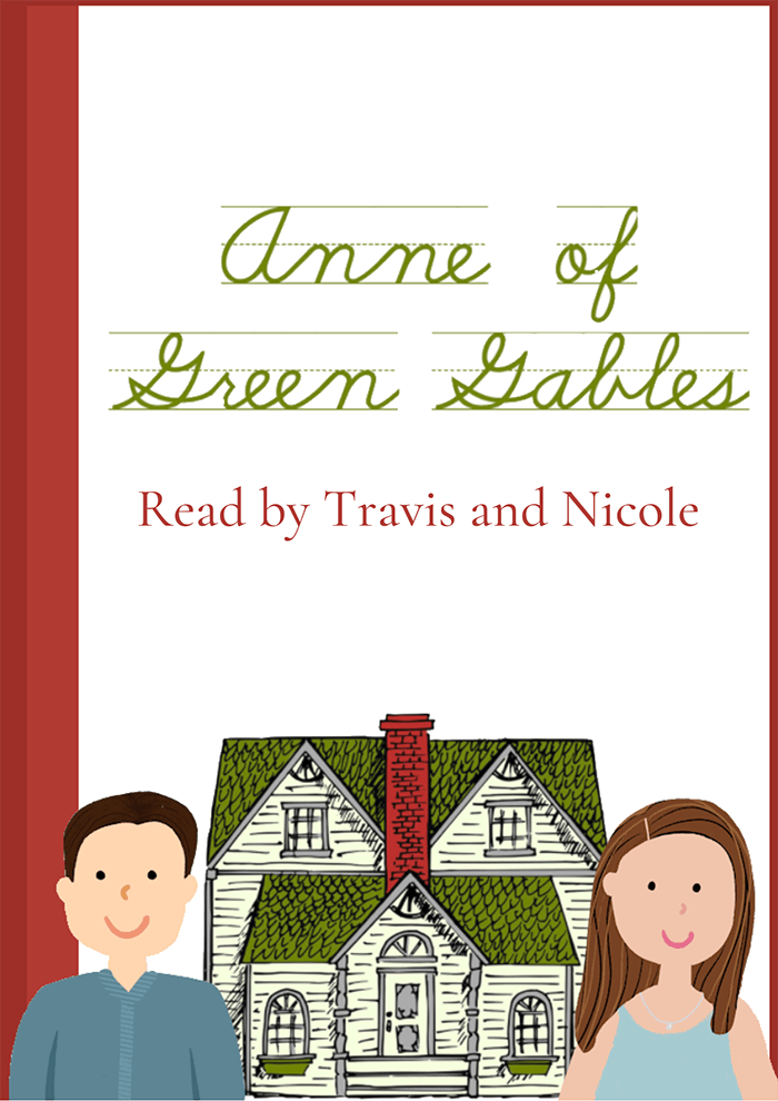 Anne of Green Gables with Travis and Nicole!